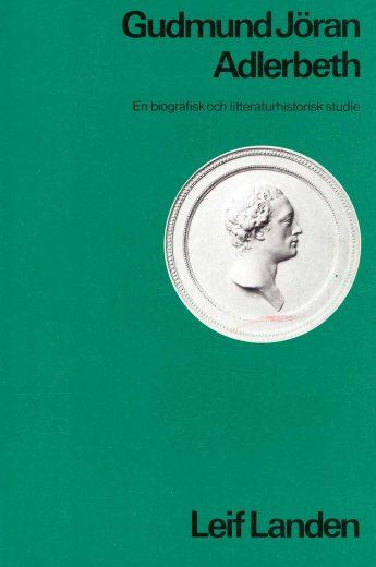 gudmun-joran-adlerbeth-en-biografisk-och-litteraturhistorisk-studie